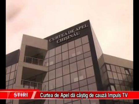 Curtea de Apel dă câștig de cauză Impuls TV